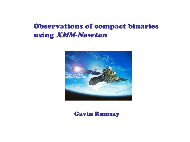Observations of compact binaries