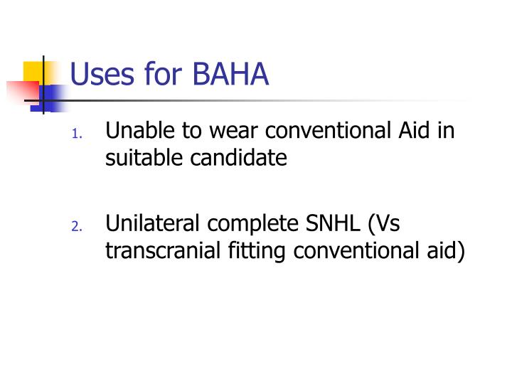 Uses for BAHA