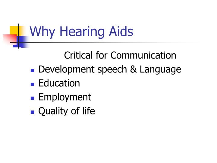 Why Hearing Aids