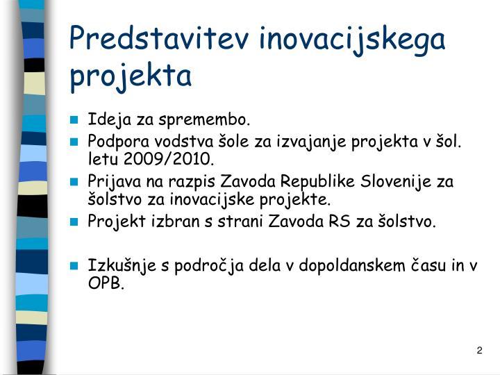Predstavitev inovacijskega projekta