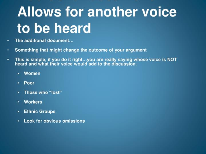 Additional document:  Allows for another voice to be heard