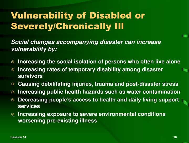 Vulnerability of Disabled or Severely/Chronically Ill