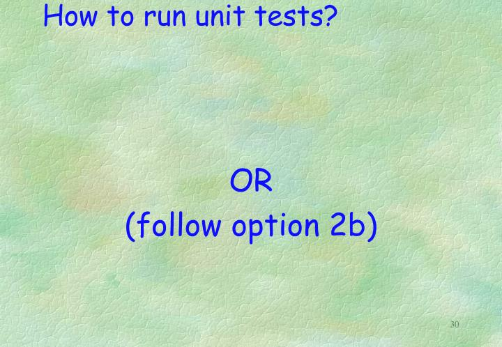 How to run unit tests?