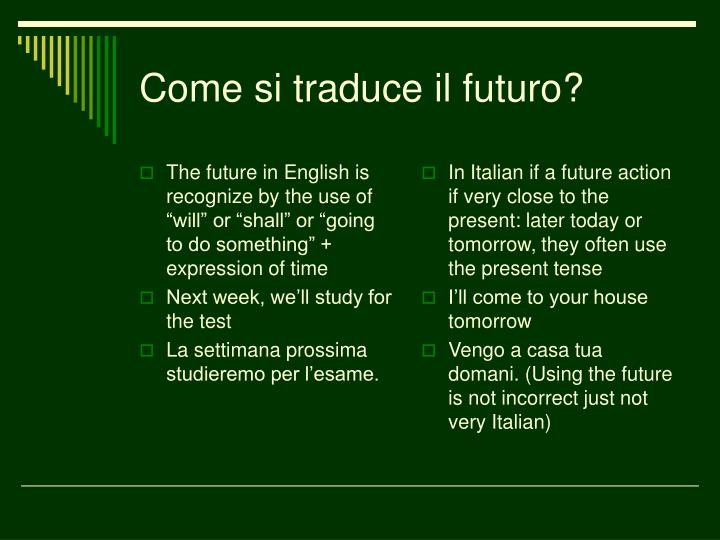 "The future in English is recognize by the use of ""will"" or ""shall"" or ""going to do something"" + expression of time"