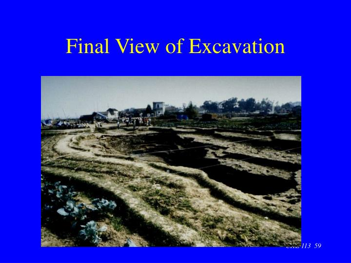 Final View of Excavation