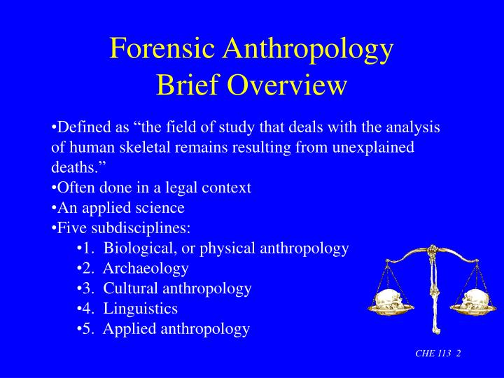 Forensic anthropology brief overview
