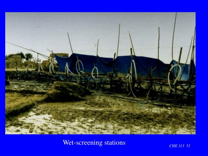 Wet-screening stations