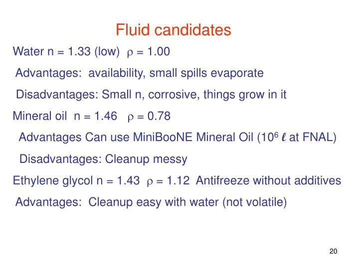 Fluid candidates