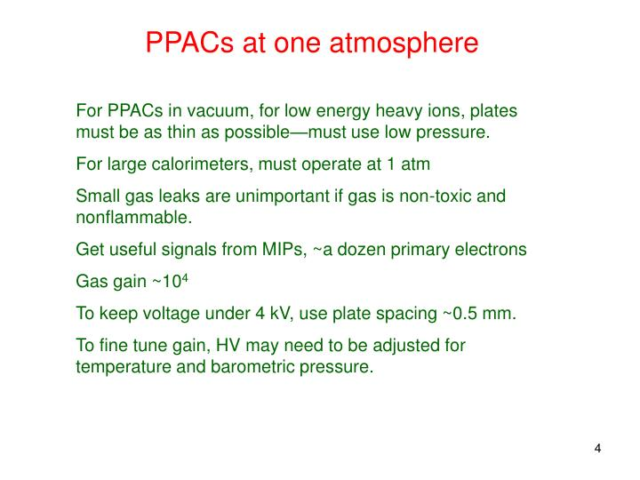 PPACs at one atmosphere