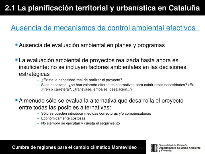 2.1 La planificación territorial y urbanística en Cataluña