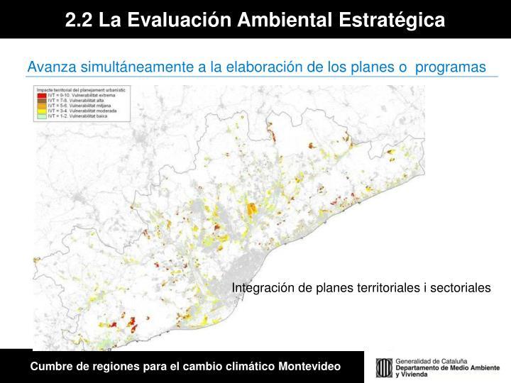 2.2 La Evaluación Ambiental Estratégica