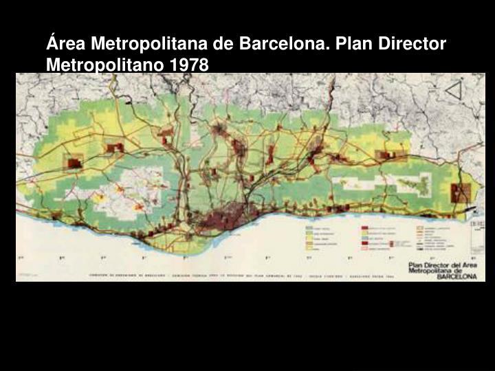 Área Metropolitana de Barcelona. Plan Director Metropolitano 1978