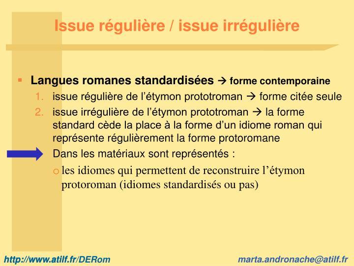 Issue régulière / issue irrégulière
