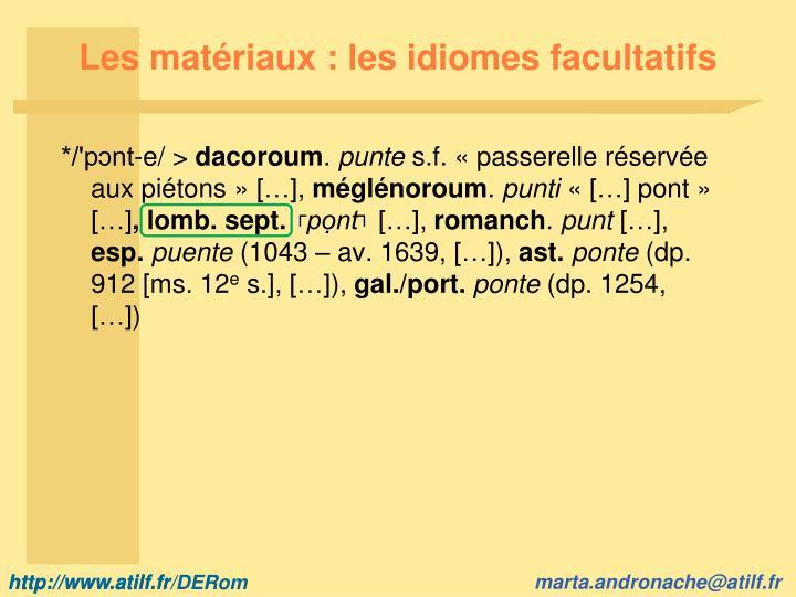 Les matériaux : les idiomes facultatifs
