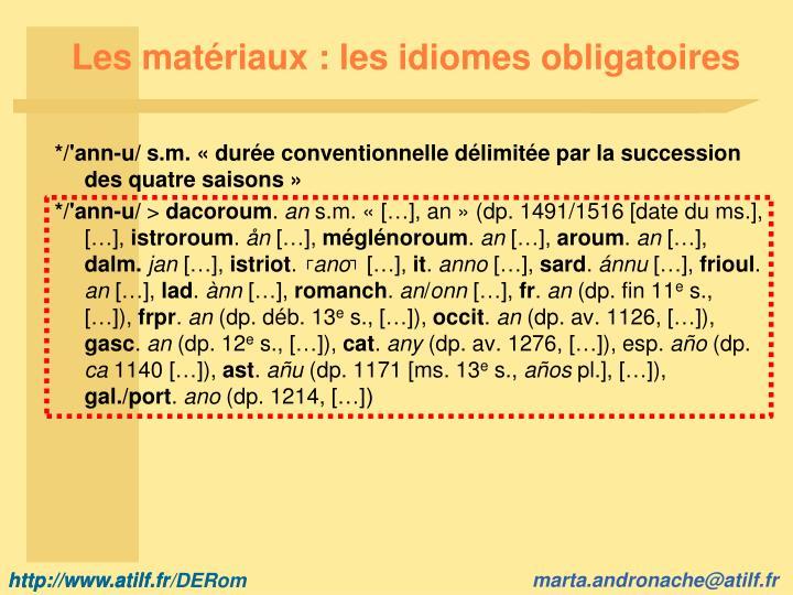 Les matériaux : les idiomes obligatoires
