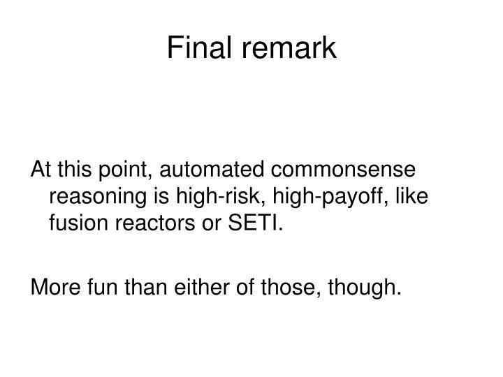 Final remark