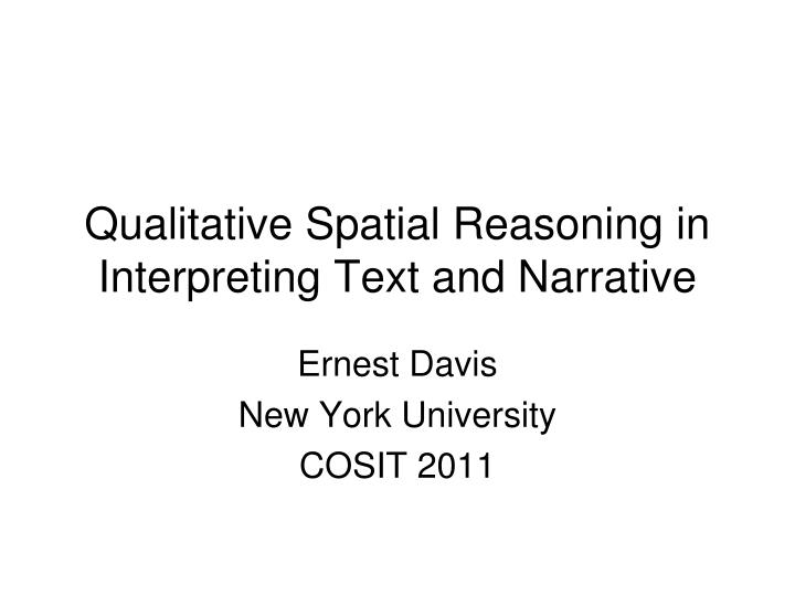 Qualitative spatial reasoning in interpreting text and narrative