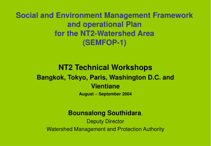 Social and Environment Management Framework