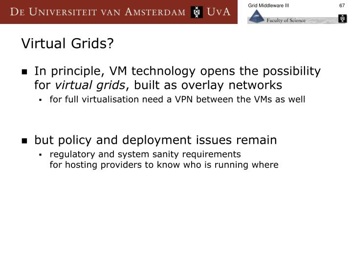 Grid Middleware III