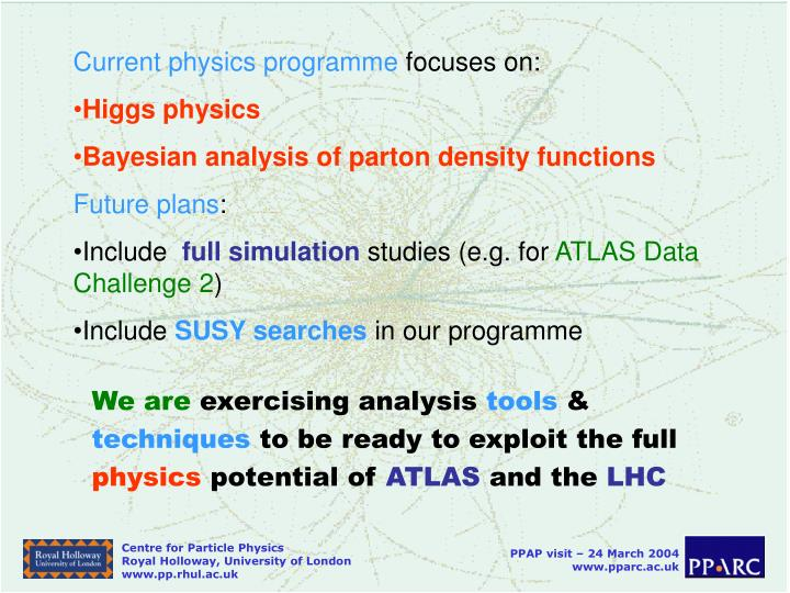 Current physics programme