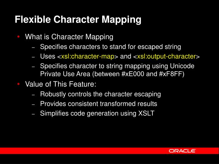Flexible Character Mapping