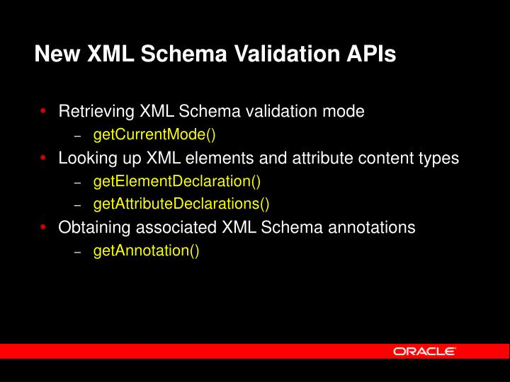 New XML Schema Validation APIs