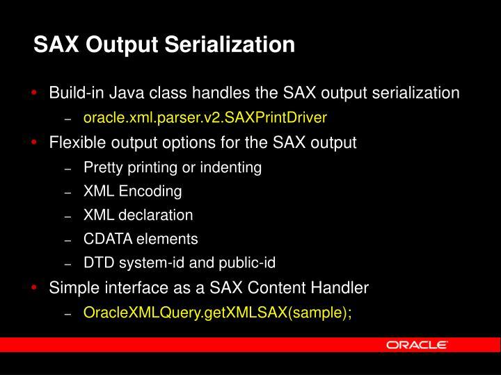 SAX Output Serialization