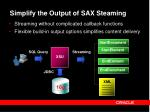 simplify the output of sax steaming