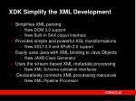 xdk simplify the xml development