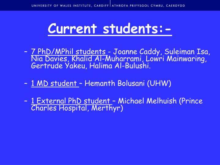 Current students:-