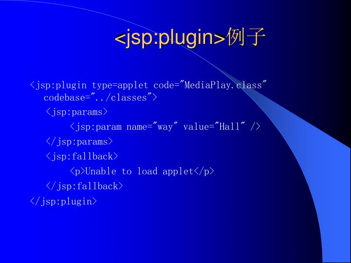 <jsp:plugin>