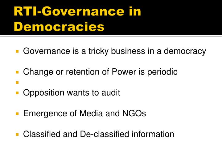 RTI-Governance in Democracies