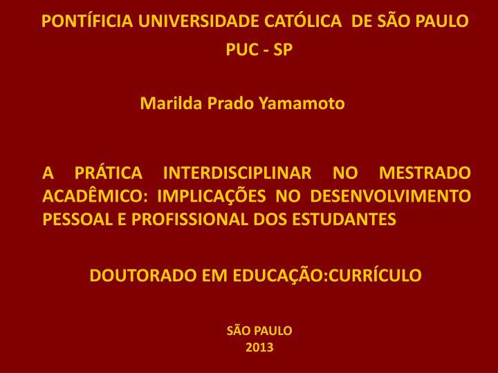 PONTFICIA UNIVERSIDADE CATLICA  DE SO PAULO