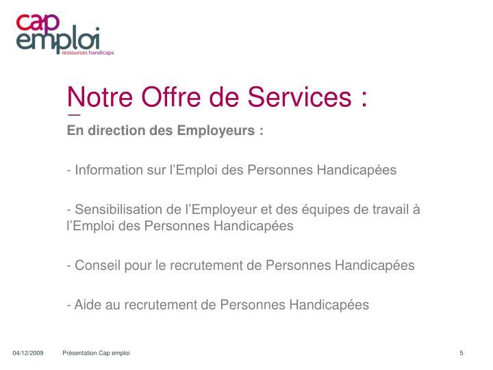 Notre Offre de Services :