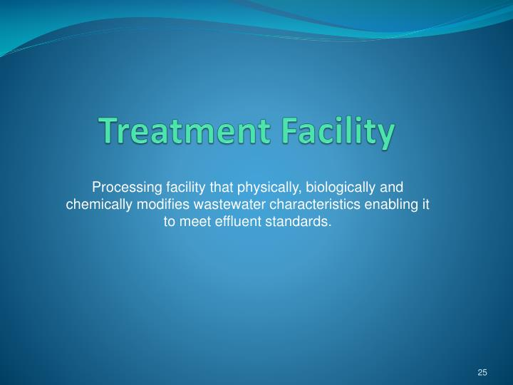Treatment Facility
