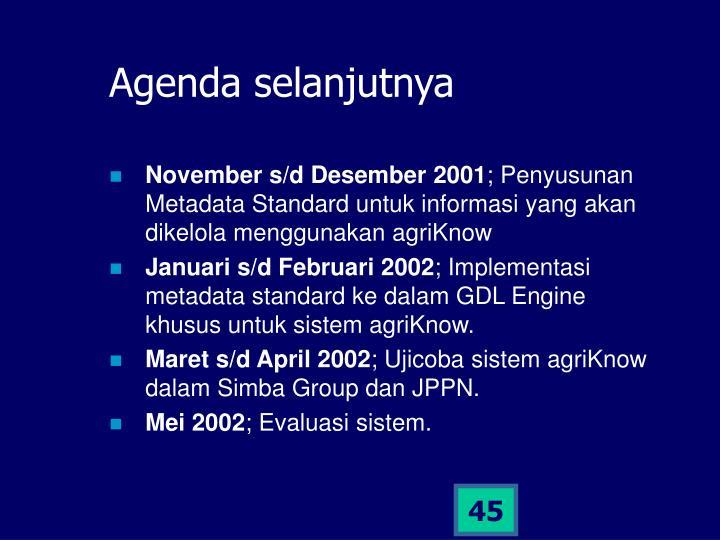 Agenda selanjutnya