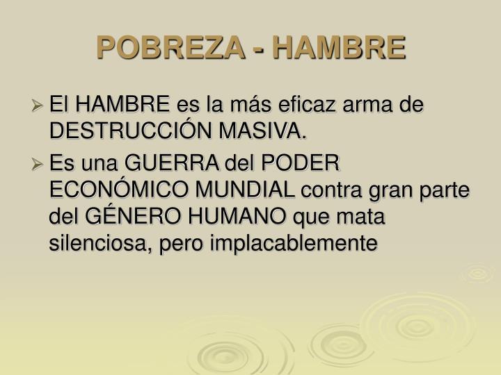 POBREZA - HAMBRE