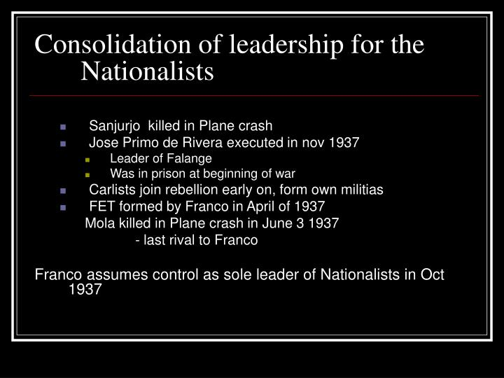 Consolidation of leadership for the Nationalists