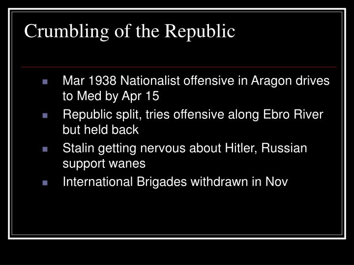 Crumbling of the Republic