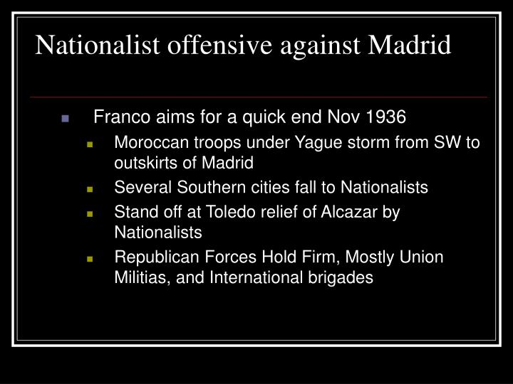 Nationalist offensive against Madrid