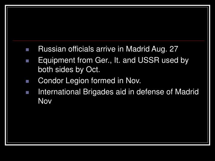 Russian officials arrive in Madrid Aug. 27