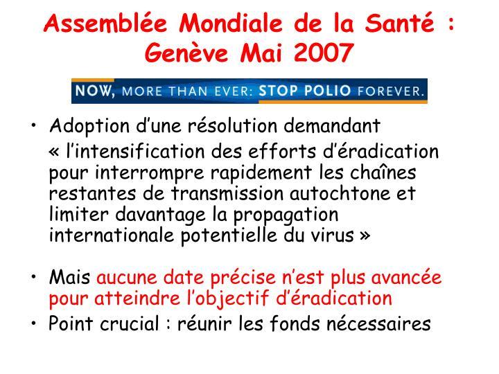 Assemblée Mondiale de la Santé : Genève Mai 2007