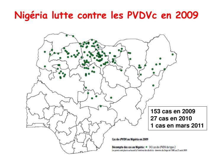 Nigéria lutte contre les PVDVc en 2009