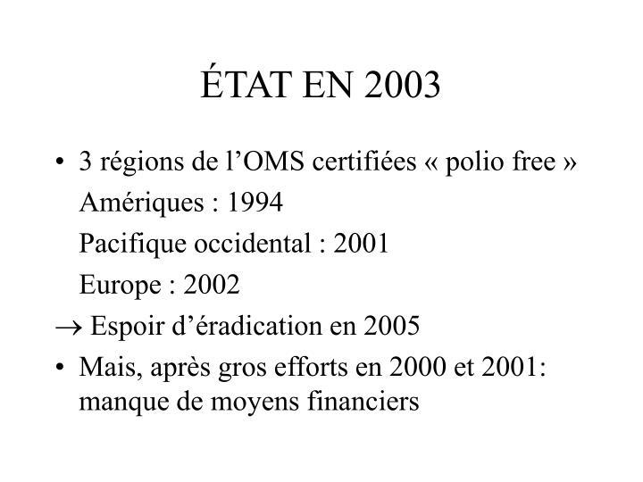 ÉTAT EN 2003