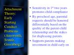 attachment theory early starting conduct problems ainsworth sroufe greenberg