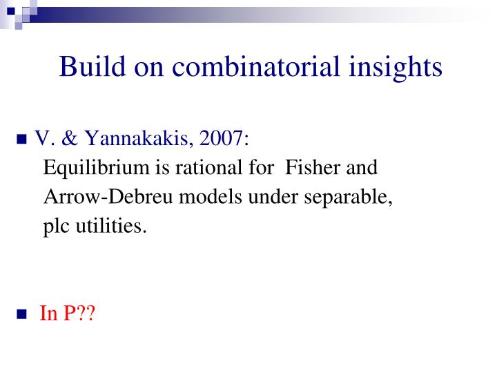 Build on combinatorial insights