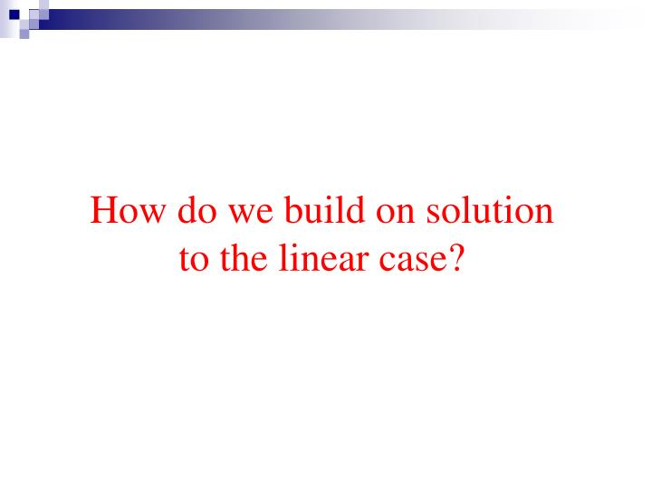How do we build on solution