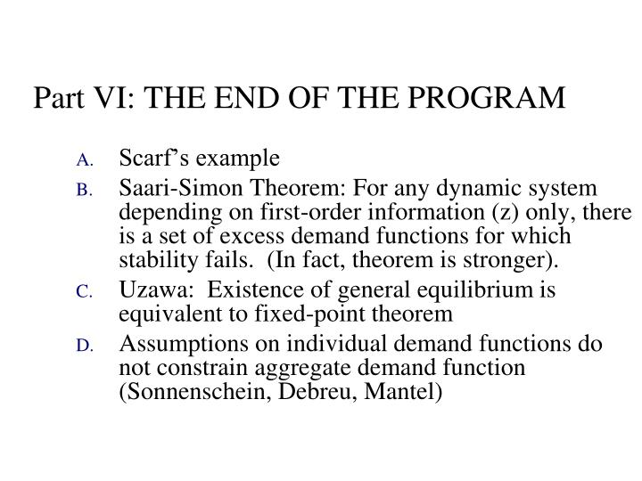 Part VI: THE END OF THE PROGRAM