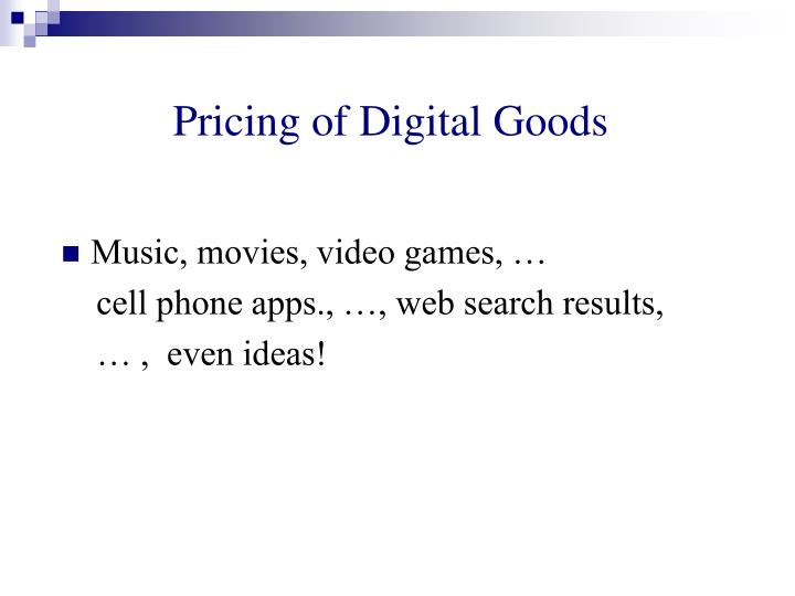 Pricing of Digital Goods