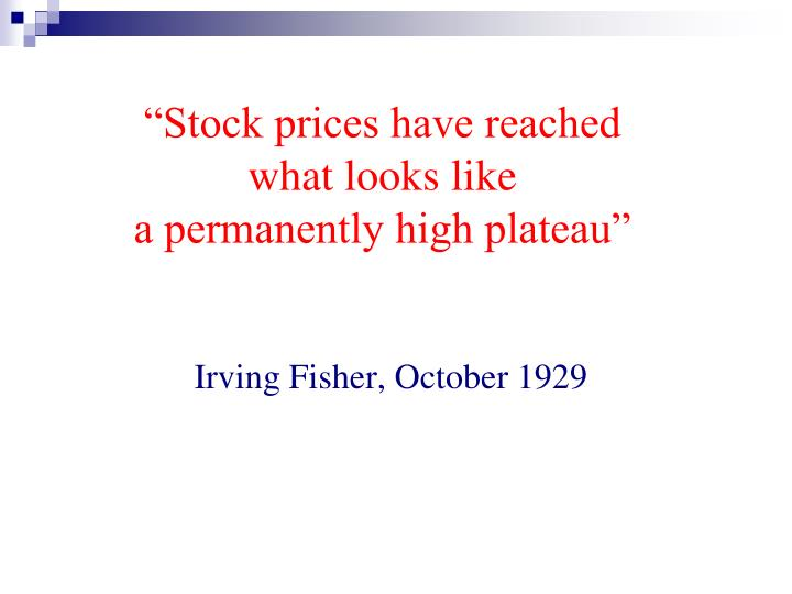 """Stock prices have reached"